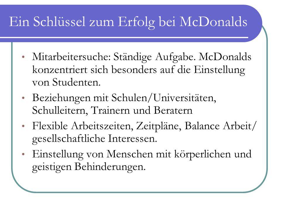 Ein Schlüssel zum Erfolg bei McDonalds