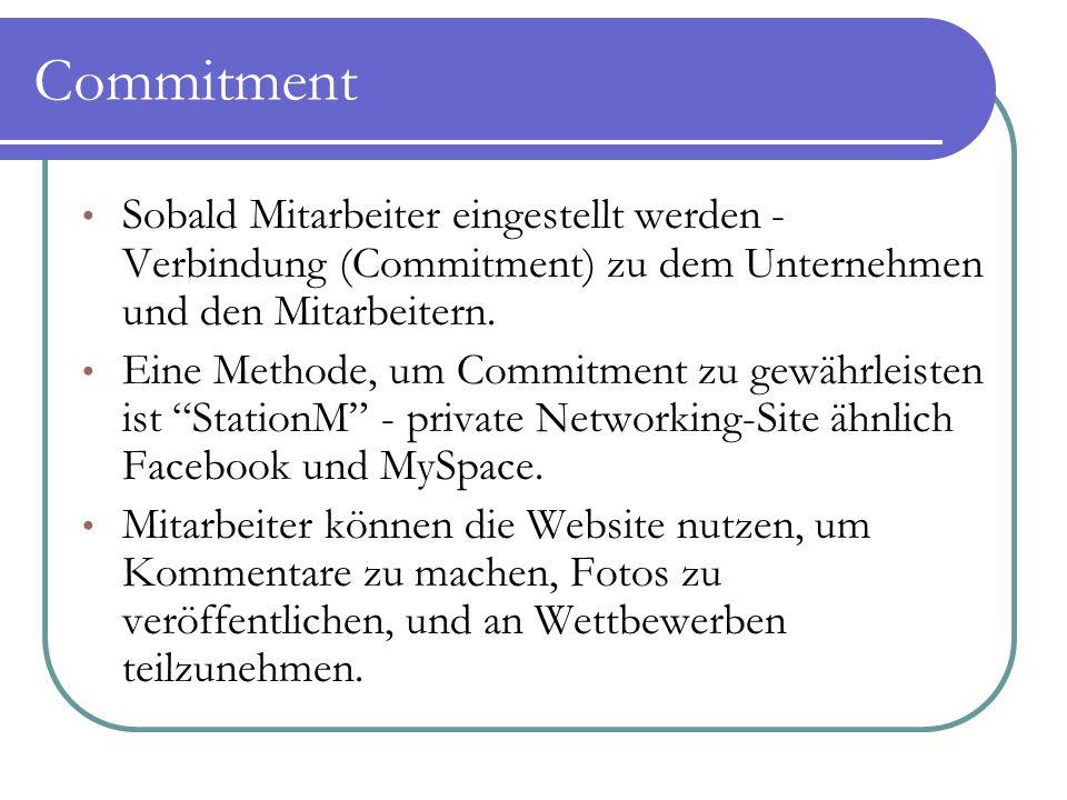 Commitment Sobald Mitarbeiter eingestellt werden - Verbindung (Commitment) zu dem Unternehmen und den Mitarbeitern.