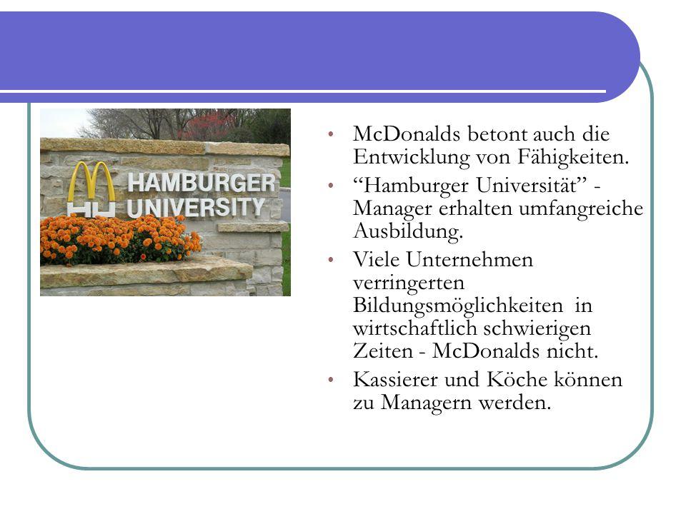 McDonalds betont auch die Entwicklung von Fähigkeiten.