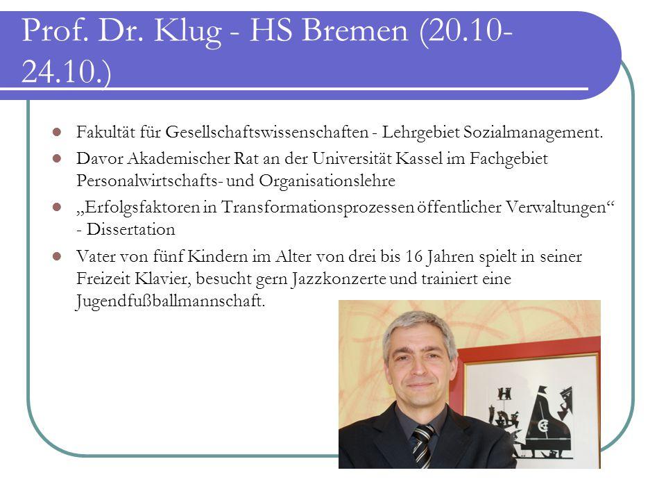 Prof. Dr. Klug - HS Bremen (20.10-24.10.)