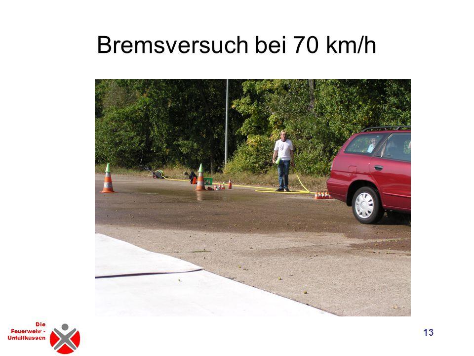 Bremsversuch bei 70 km/h 13