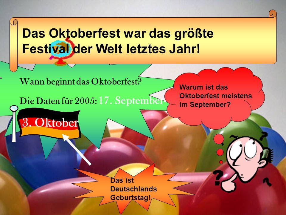 Das Oktoberfest war das größte Festival der Welt letztes Jahr!