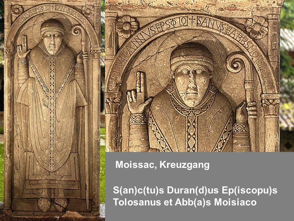 Moissac, Kreuzgang S(an)c(tu)s Duran(d)us Ep(iscopu)s Tolosanus et Abb(a)s Moisiaco
