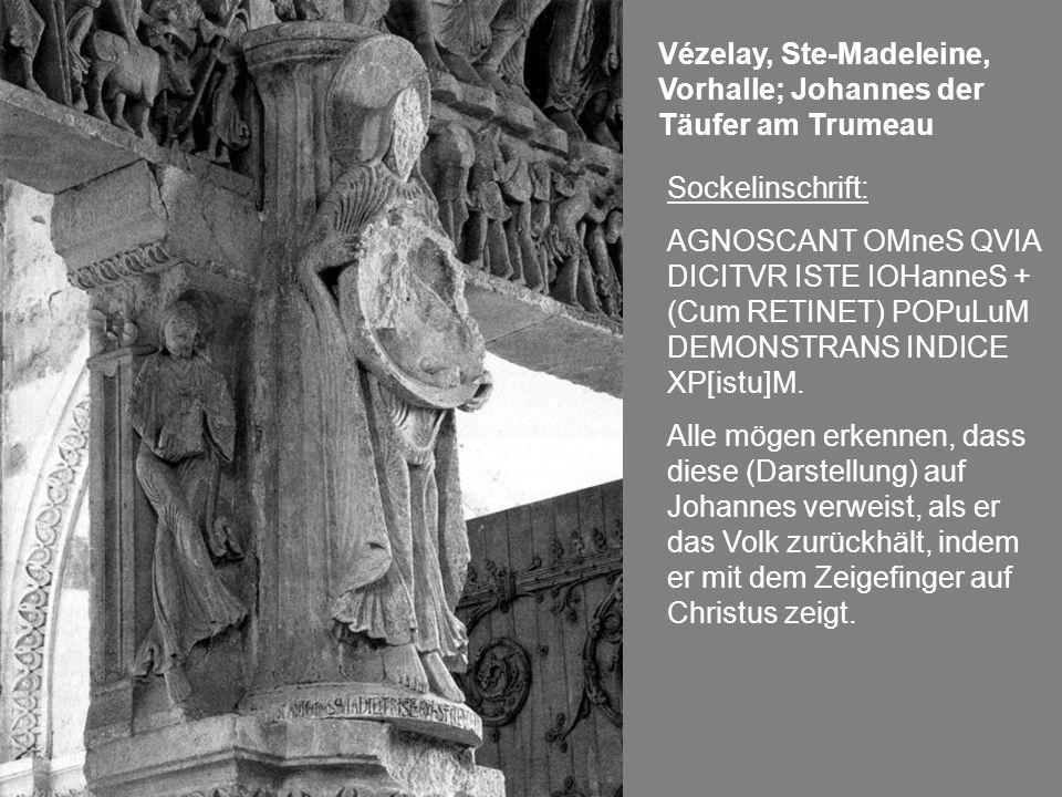 Vézelay, Ste-Madeleine, Vorhalle; Johannes der Täufer am Trumeau
