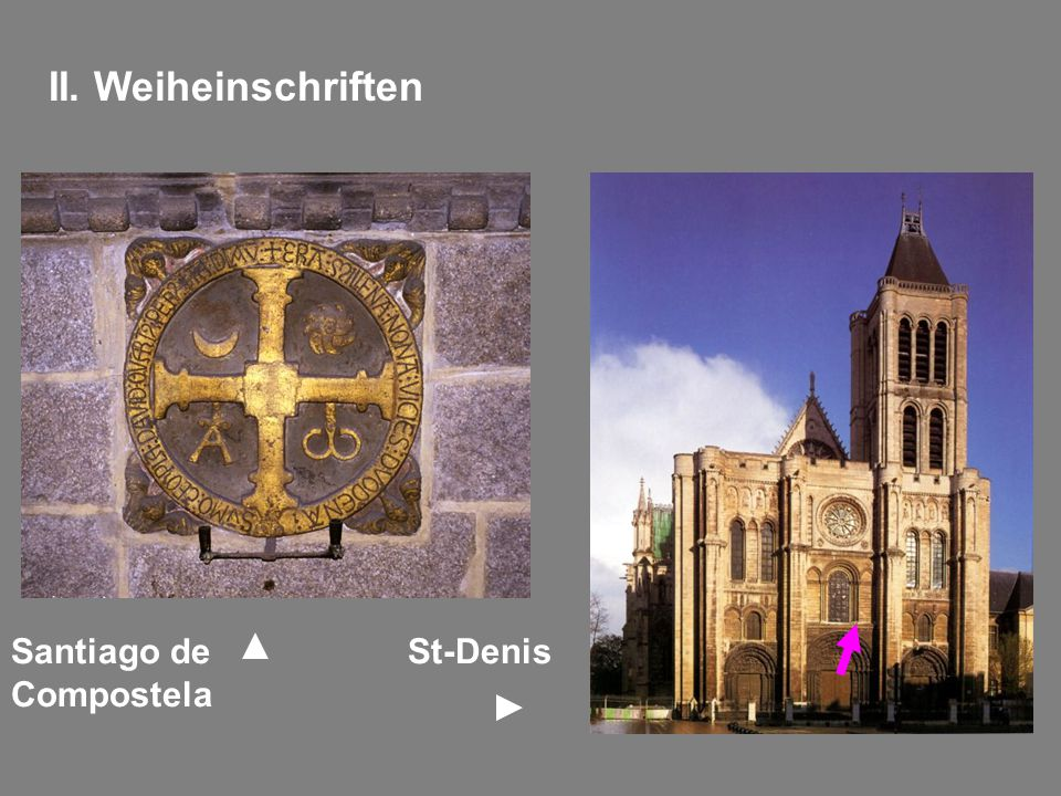 II. Weiheinschriften Santiago de Compostela St-Denis