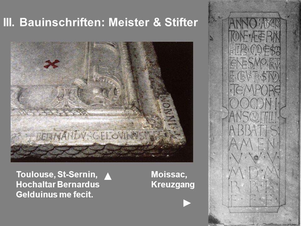 III. Bauinschriften: Meister & Stifter