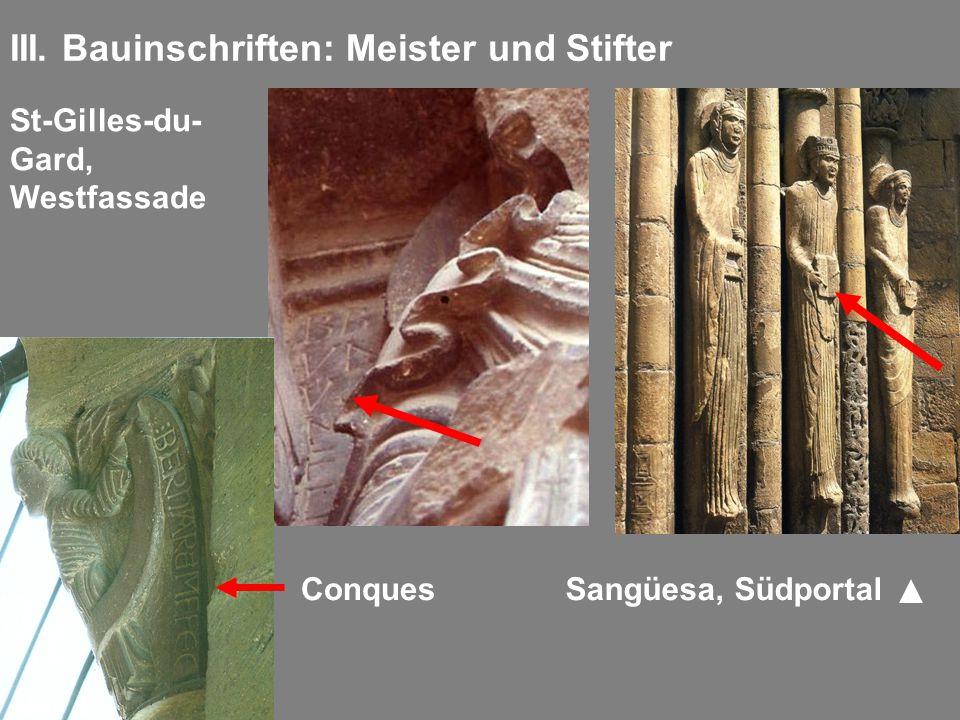 III. Bauinschriften: Meister und Stifter