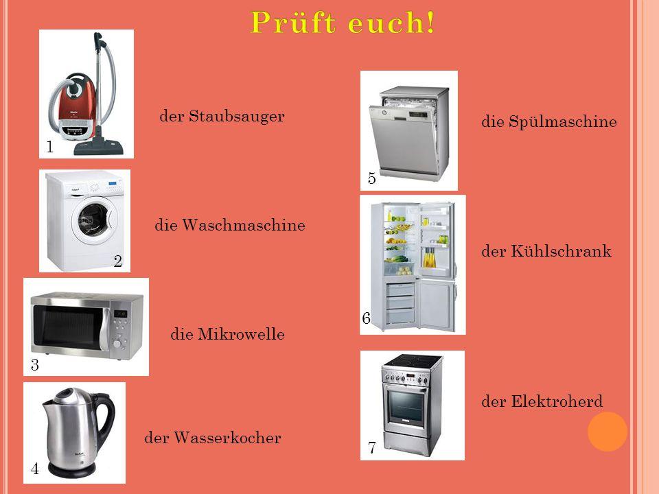 Prüft euch! der Staubsauger die Spülmaschine 1 5 die Waschmaschine