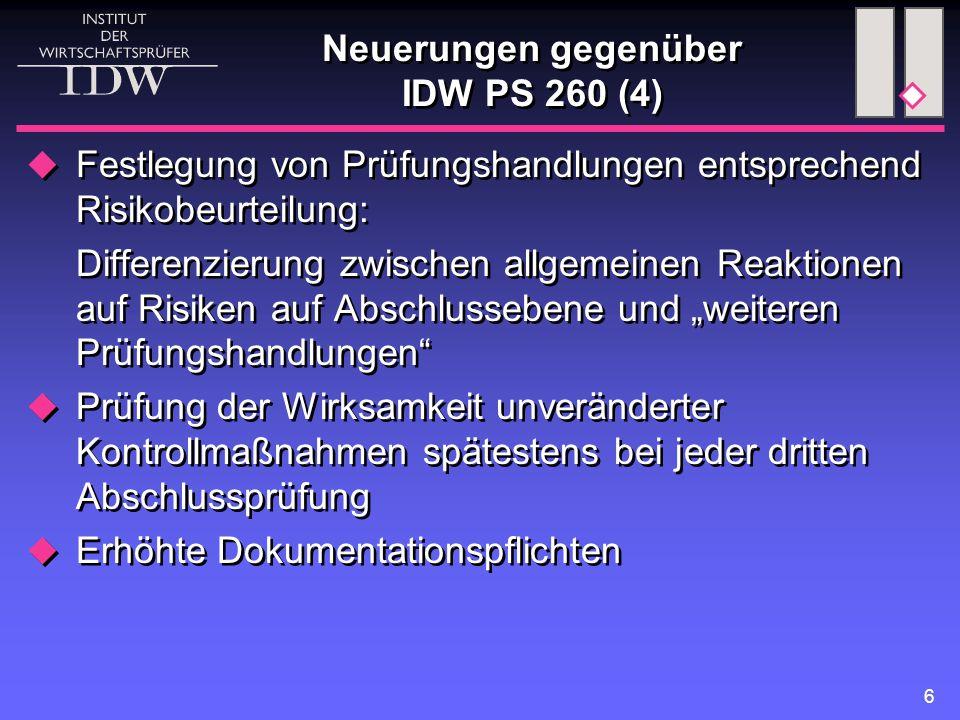 Neuerungen gegenüber IDW PS 260 (4)
