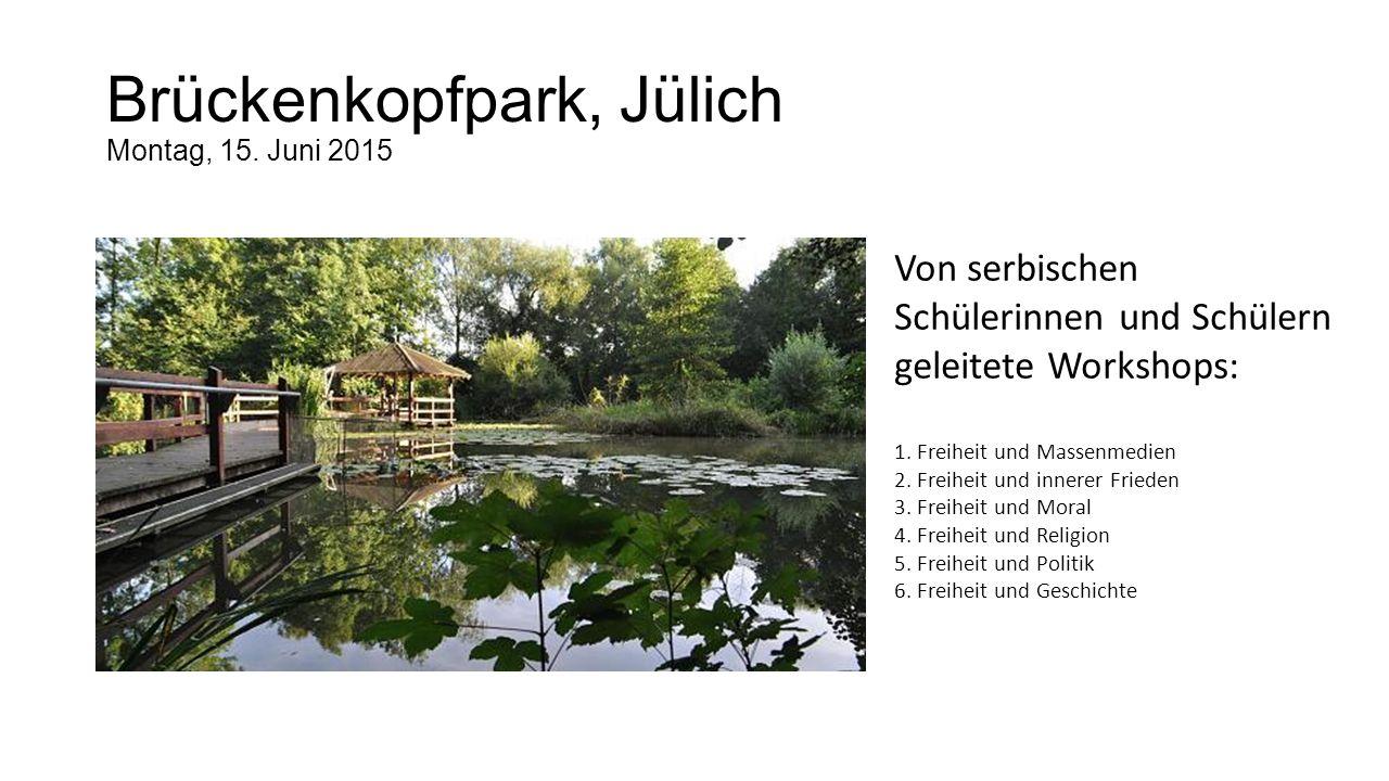 Brückenkopfpark, Jülich Montag, 15. Juni 2015