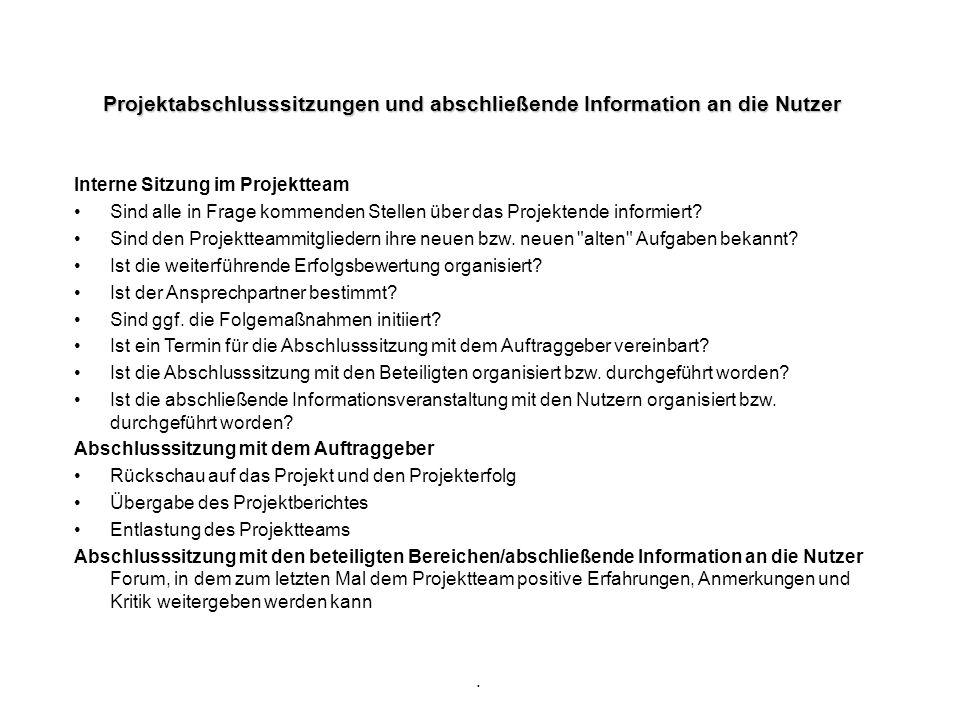Projektabschlusssitzungen und abschließende Information an die Nutzer
