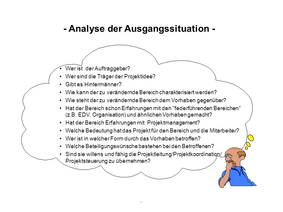 - Analyse der Ausgangssituation -
