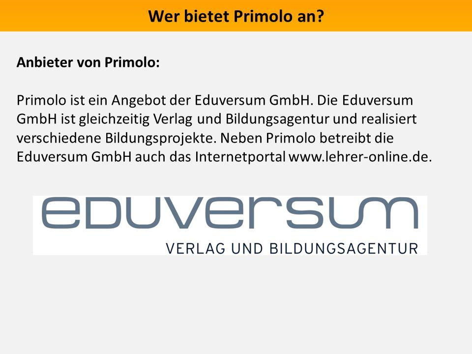 Wer bietet Primolo an Anbieter von Primolo: