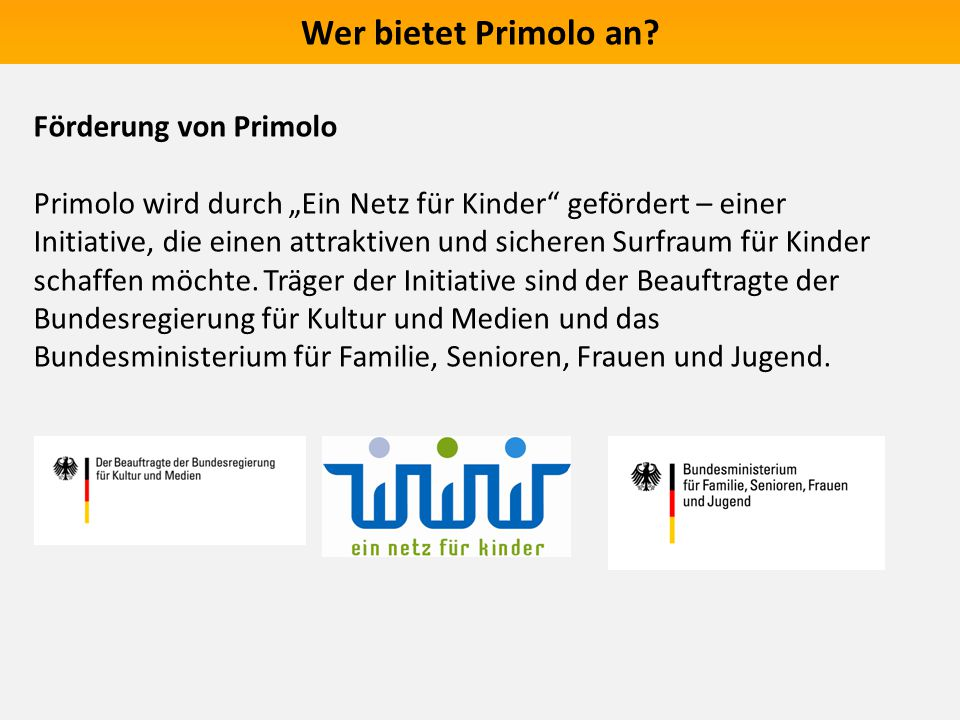 Wer bietet Primolo an Förderung von Primolo