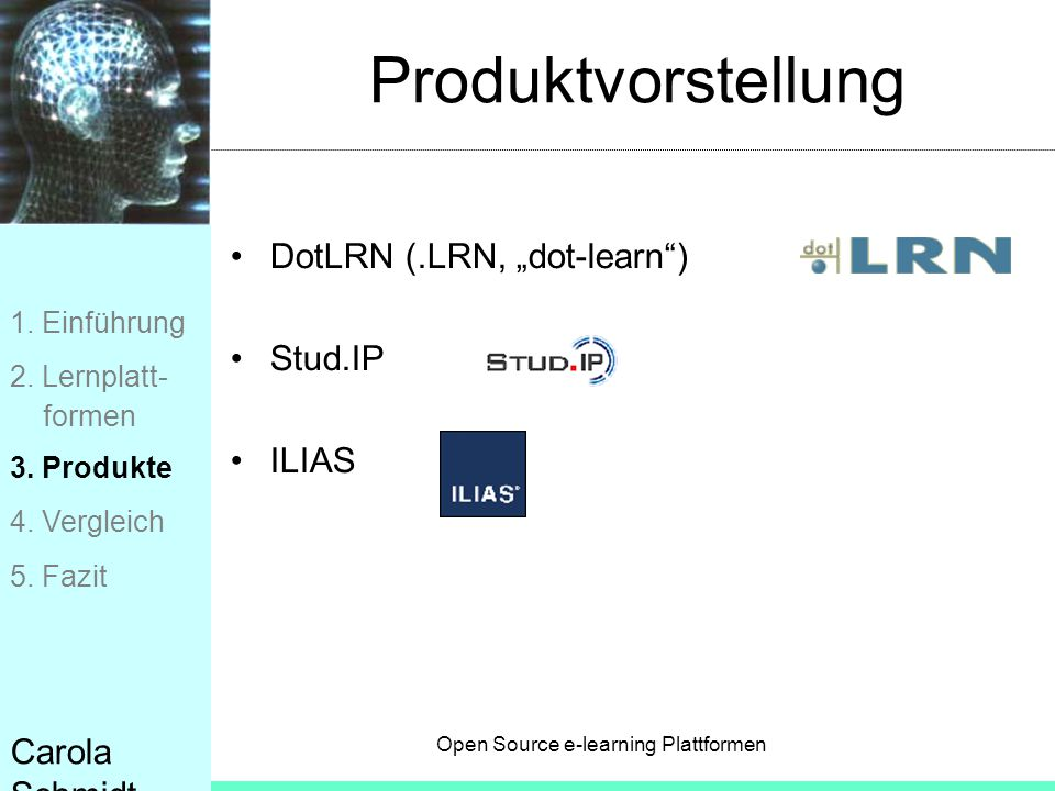 "Produktvorstellung DotLRN (.LRN, ""dot-learn ) Stud.IP ILIAS"
