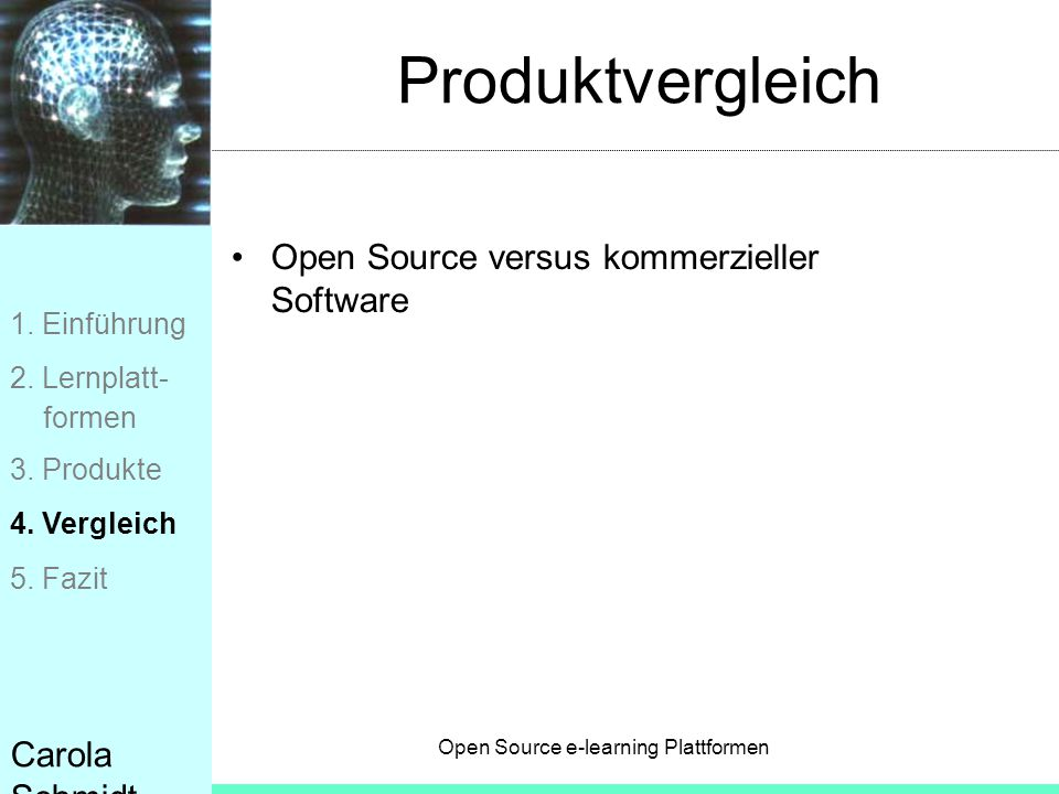 Produktvergleich Open Source versus kommerzieller Software