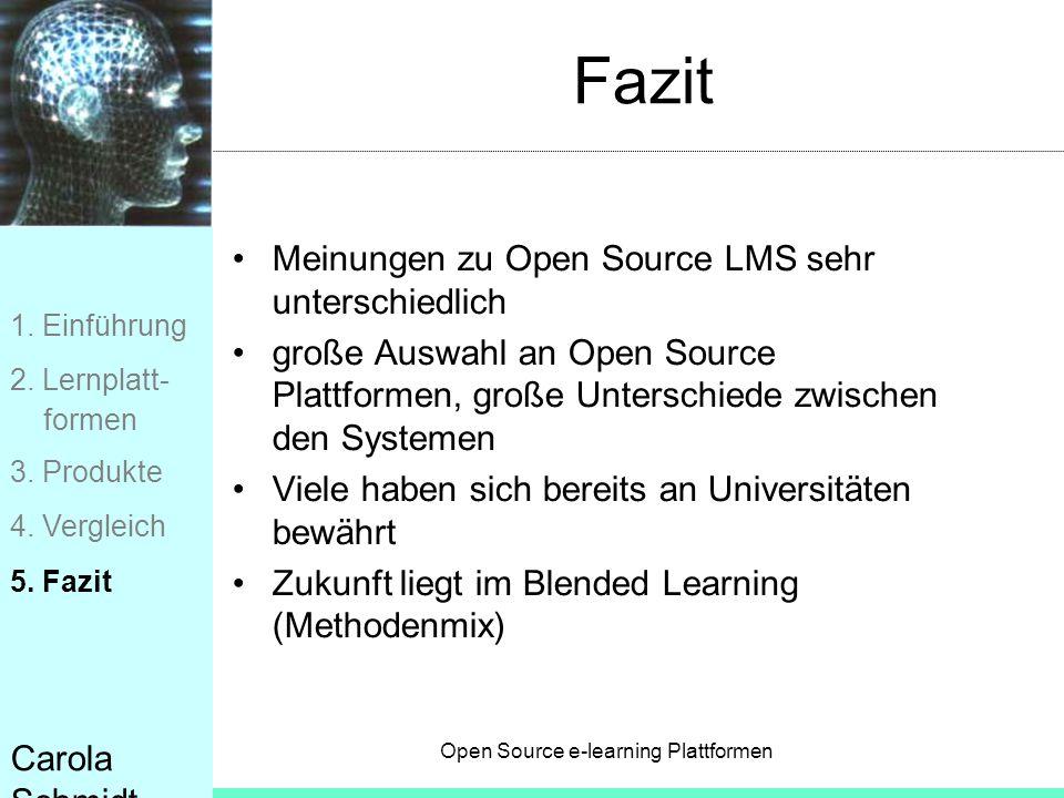 Fazit Meinungen zu Open Source LMS sehr unterschiedlich