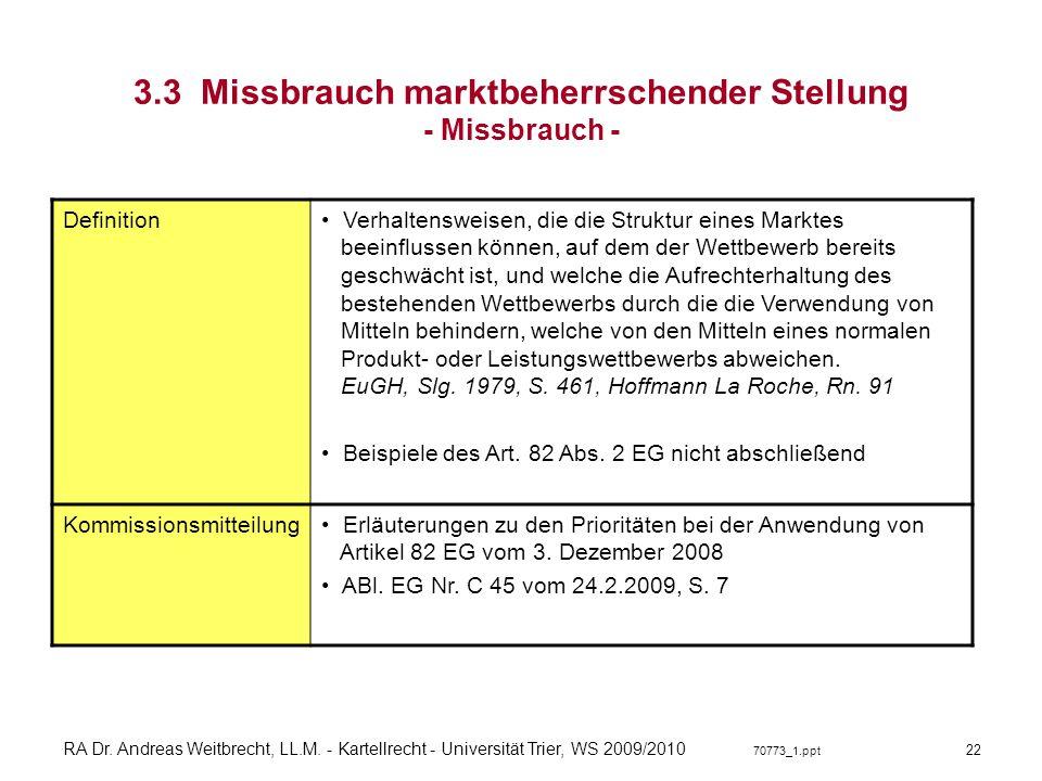 3.3 Missbrauch marktbeherrschender Stellung - Missbrauch -