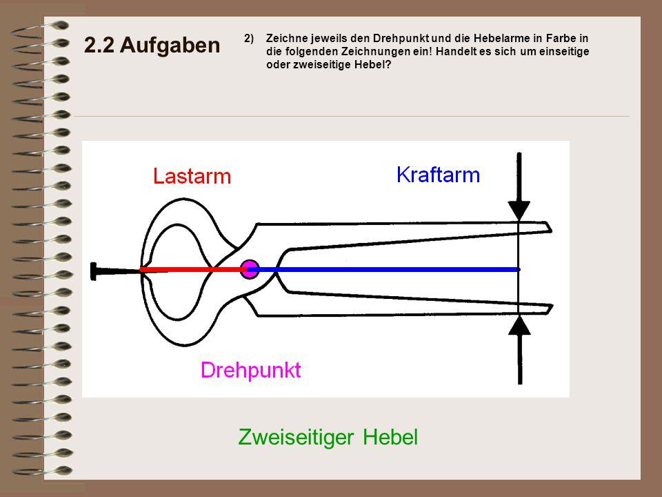 2.2 Aufgaben Zweiseitiger Hebel 2)