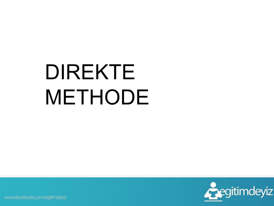 DIREKTE METHODE