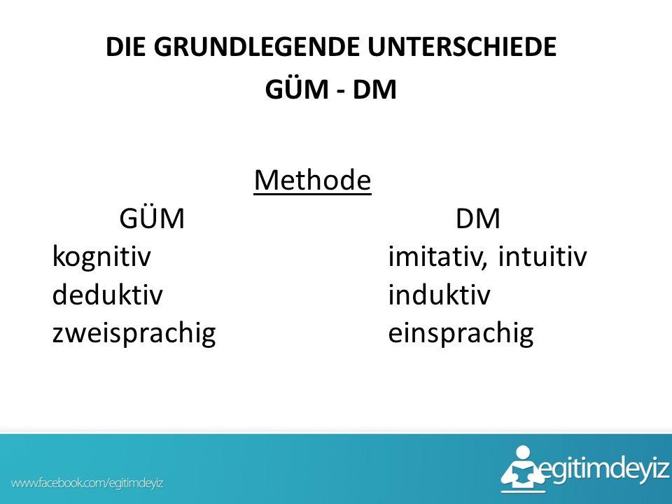 DIE GRUNDLEGENDE UNTERSCHIEDE GÜM - DM