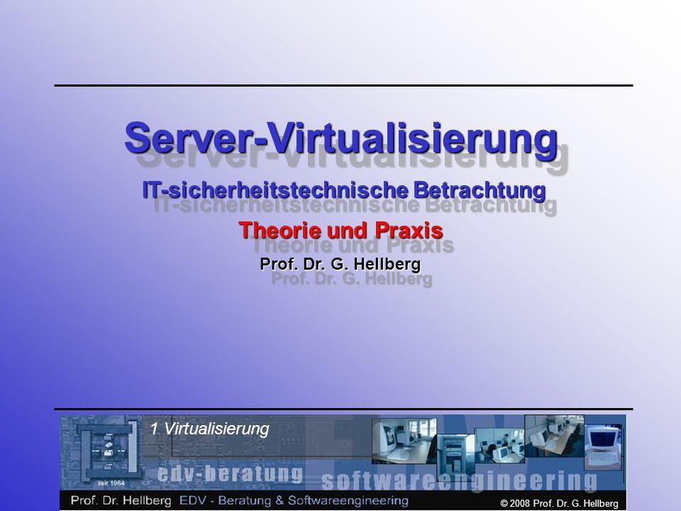 Server-Virtualisierung IT-sicherheitstechnische Betrachtung