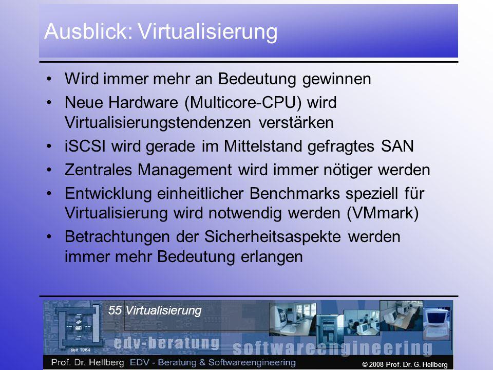Ausblick: Virtualisierung