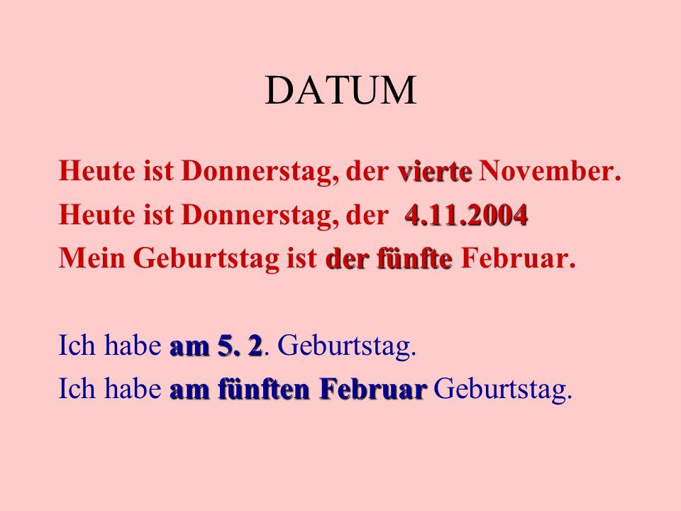 DATUM Heute ist Donnerstag, der vierte November.