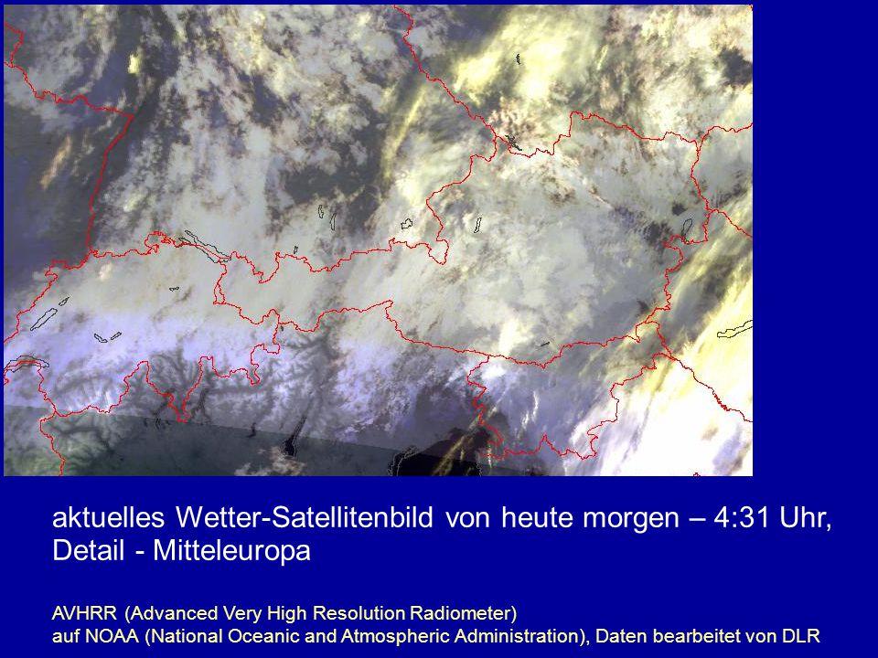 aktuelles Wetter-Satellitenbild von heute morgen – 4:31 Uhr, Detail - Mitteleuropa