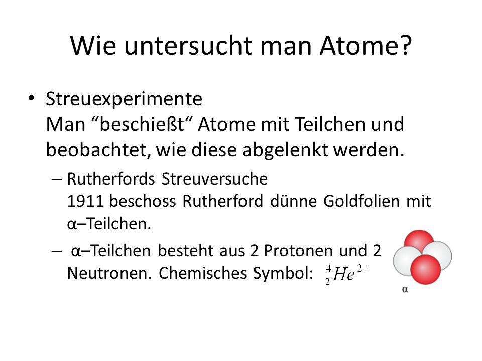 Wie untersucht man Atome