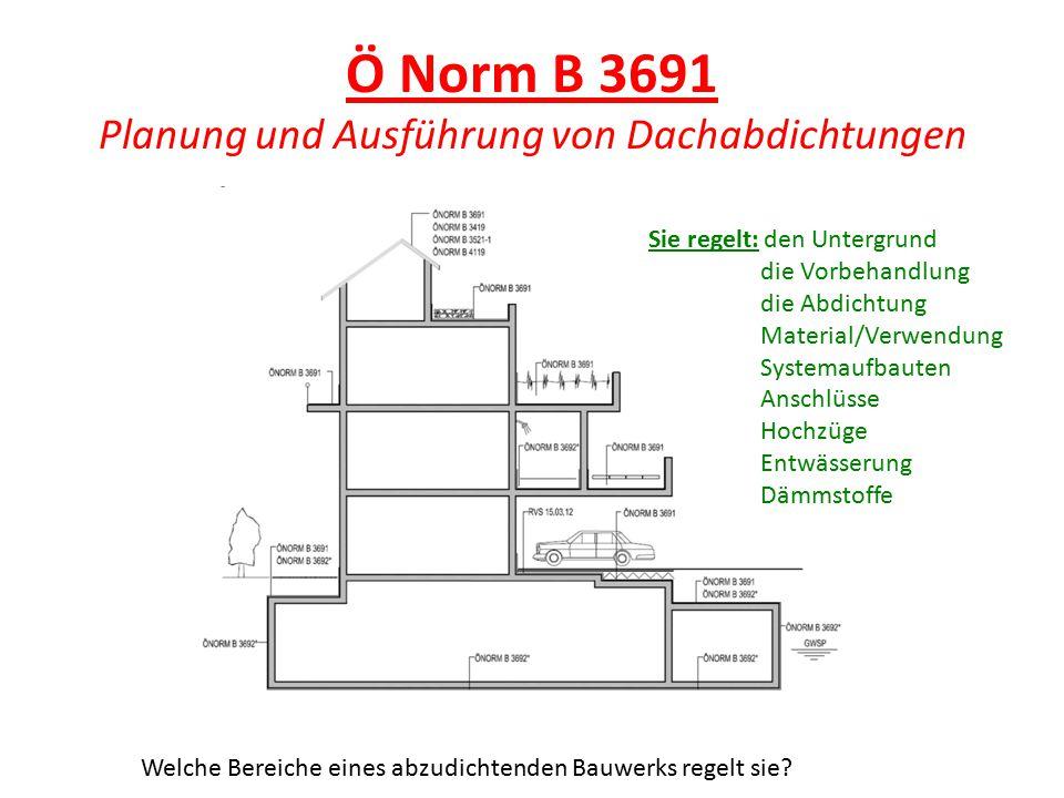 Ö Norm B 3691 Planung und Ausführung von Dachabdichtungen