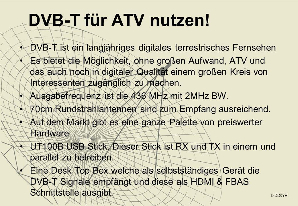 DVB-T für ATV nutzen! DVB-T ist ein langjähriges digitales terrestrisches Fernsehen.