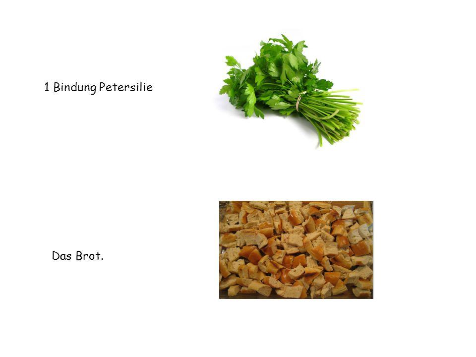 1 Bindung Petersilie Das Brot.