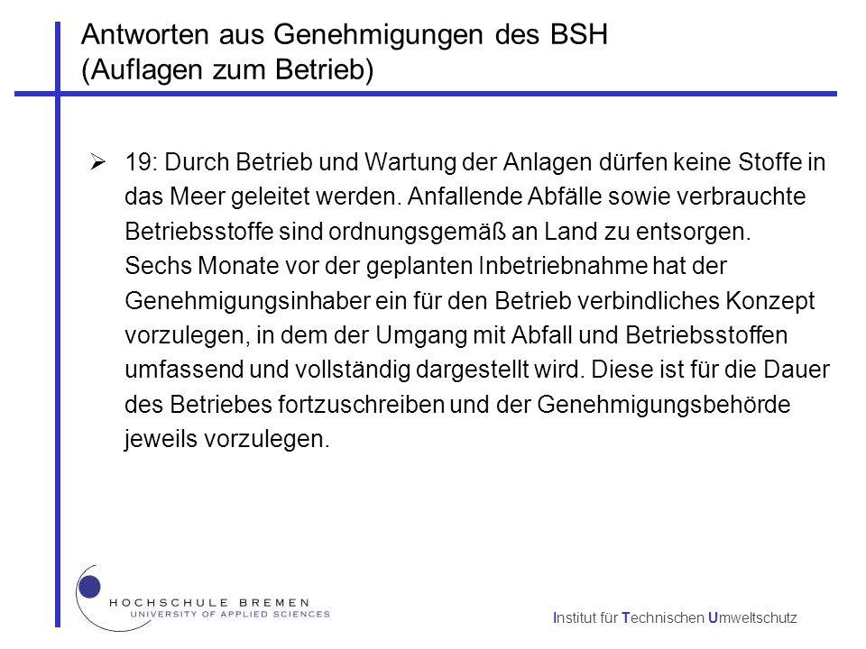 Antworten aus Genehmigungen des BSH (Auflagen zum Betrieb)