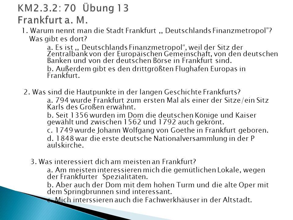 KM2.3.2: 70 Übung 13 Frankfurt a. M.