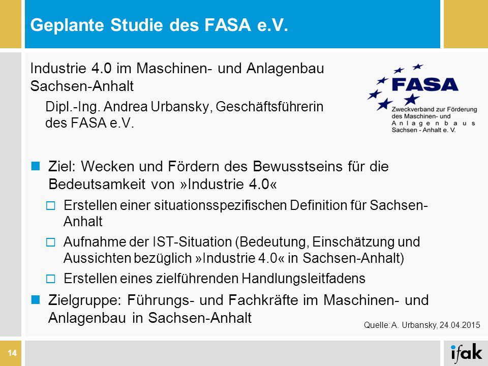 Geplante Studie des FASA e.V.