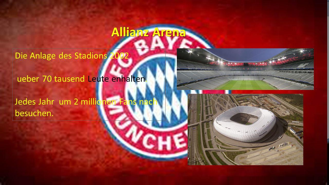 Allianz Arena Die Anlage des Stadions 2002