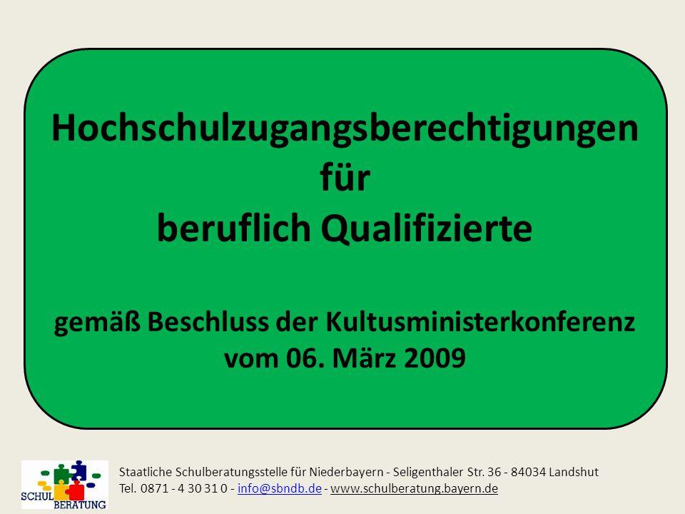 Hochschulzugangsberechtigungen für beruflich Qualifizierte gemäß Beschluss der Kultusministerkonferenz vom 06. März 2009