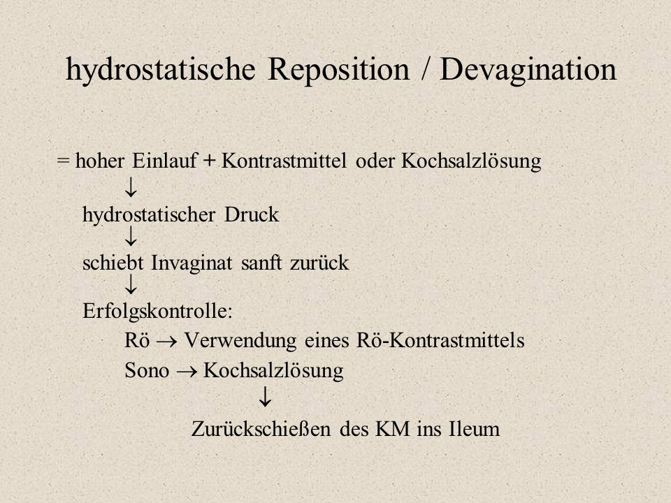 hydrostatische Reposition / Devagination
