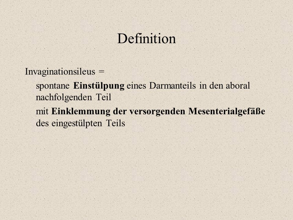 Definition Invaginationsileus =