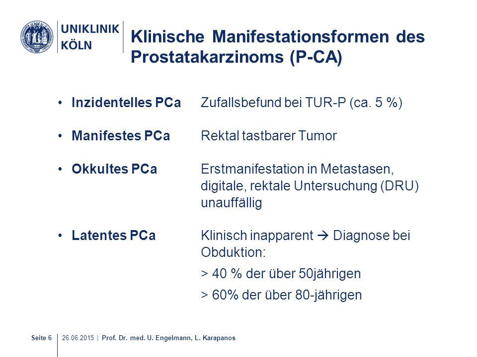 Klinische Manifestationsformen des Prostatakarzinoms (P-CA)