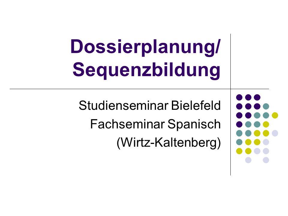 Dossierplanung/ Sequenzbildung
