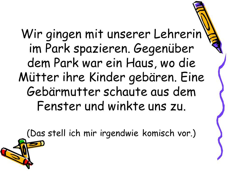 Wir gingen mit unserer Lehrerin im Park spazieren