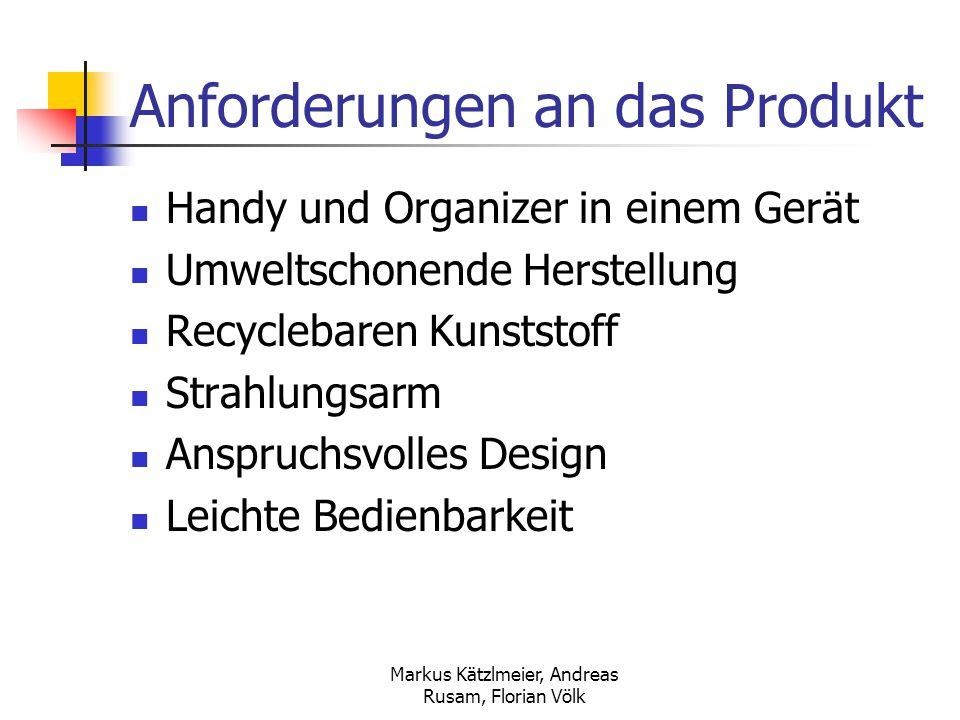 Anforderungen an das Produkt