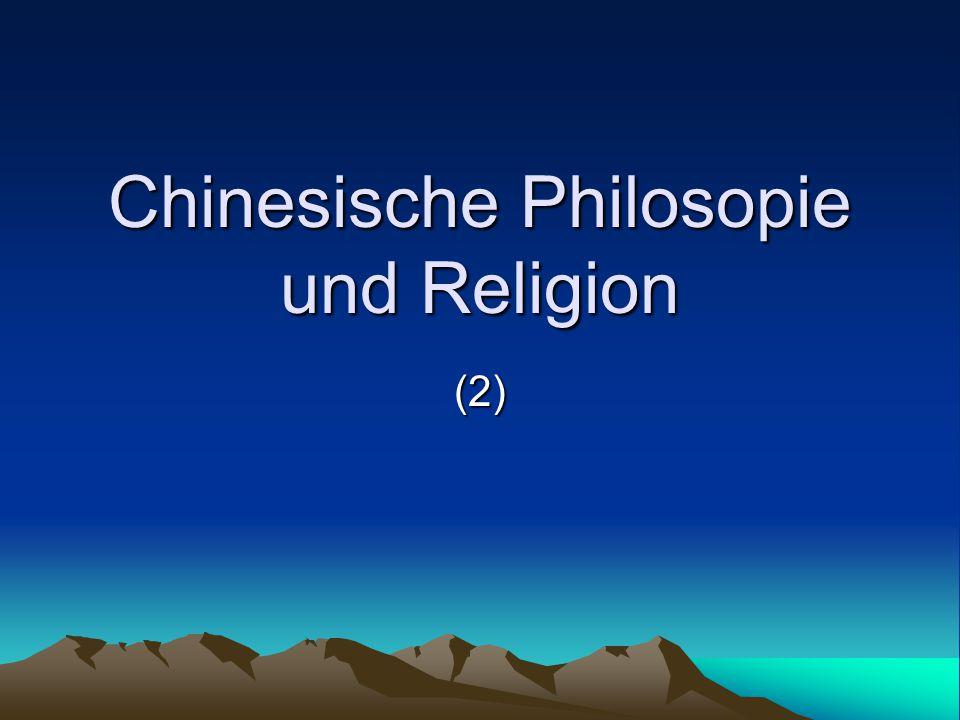 Chinesische Philosopie und Religion
