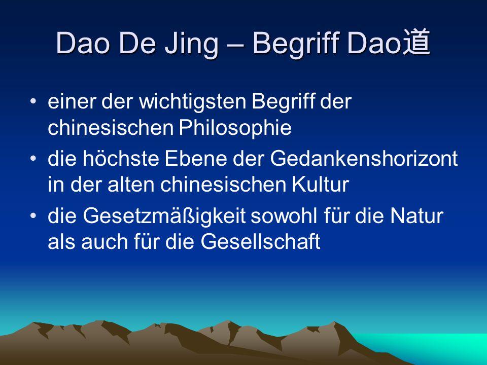 Dao De Jing – Begriff Dao道