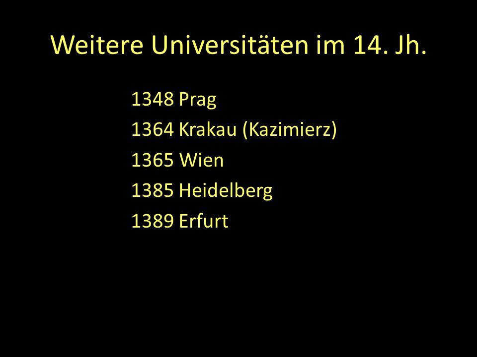 Weitere Universitäten im 14. Jh.