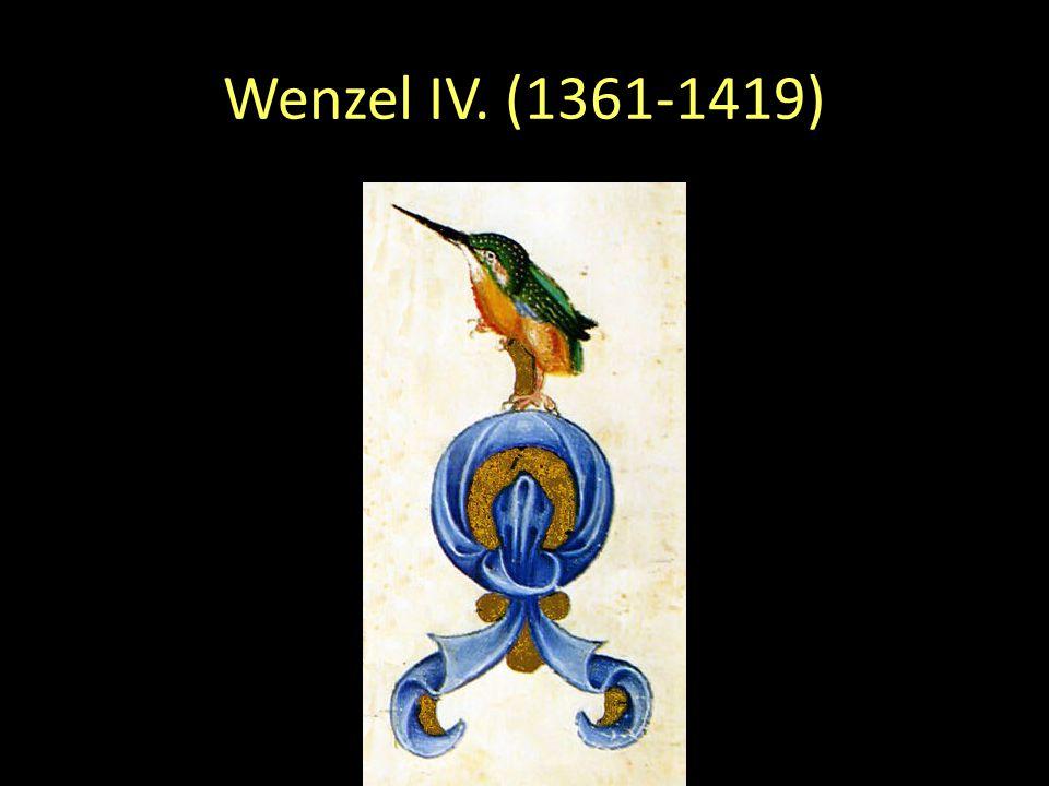 Wenzel IV. (1361-1419)
