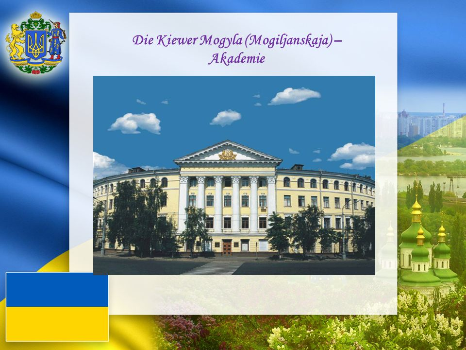 Die Kiewer Mogyla (Mogiljanskaja) – Akademie