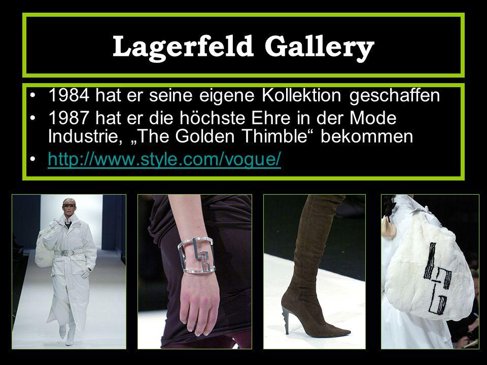 Lagerfeld Gallery 1984 hat er seine eigene Kollektion geschaffen
